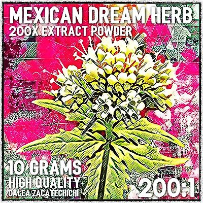 Mexican Dream Herb| (Calea zacatechichi) 200x Extract Powder [10 Grams]