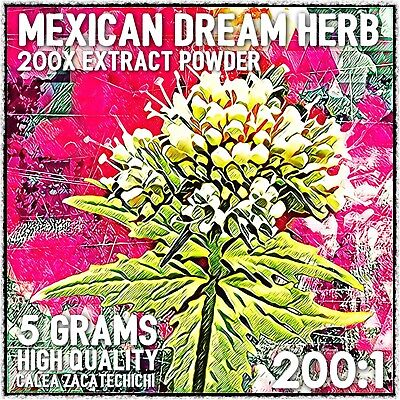 Mexican Dream Herb| (Calea zacatechichi) 200x Extract Powder [5 Grams]
