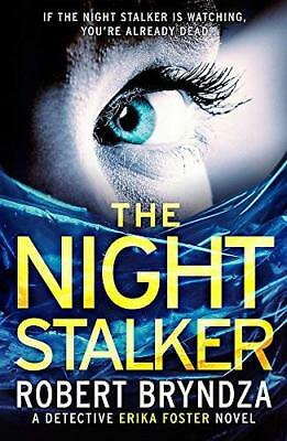 The Night Stalker: A chilling serial killer by Robert Bryndza New Paperback Book