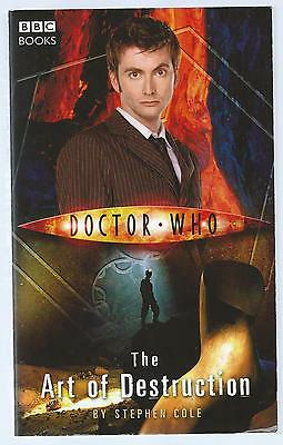 Doctor Who: The Art Of Destruction Stephen Cole BBC 2006 Paperback G+ Condition