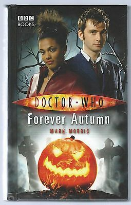Doctor Who: Forever Autumn Mark Morris BBC Hardback Edition 2007 Good Condition