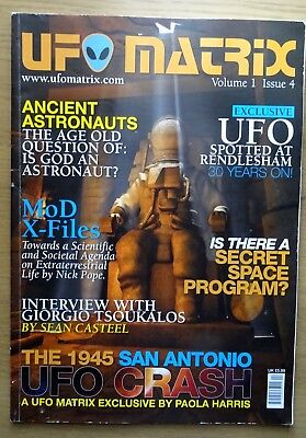 UFO MATRIX UK MAGAZINE Vol.1 Issue 4 2010 SAN ANTONIO CRASH, MORE ON RENDLESHAM