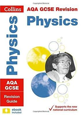 AQA GCSE 9-1 Physics Revision Guide Collins  by Collins GCSE New Paperback Book