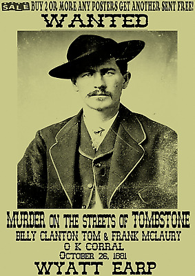 Wyatt Earp Old West Wanted Poster Clanton Tombstone Ok Doc Ringo Ike Outlaw