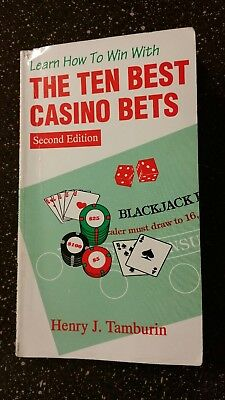 BETS BEST OOP LEARN HOW TO WIN WITH THE TEN BEST CASINO BETS 2nd Ed TAMBURIN