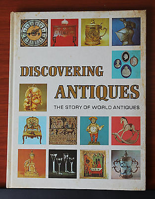 Discovering Antiques -the Story of World Antiques 1972 Hardcover