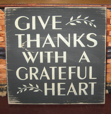 Primitive Country Give Thanks With A Grateful Heart Sm Sq Sign