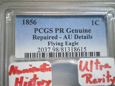 1856 Flying Eagle Cent Proof- Au Genuine Pcgs/ Repaired-Fantastic Rarity !!!!!!