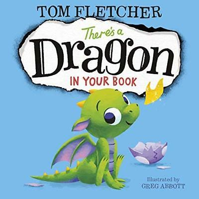 There's a Dragon in Your Book by Tom Fletcher New Hardback Book