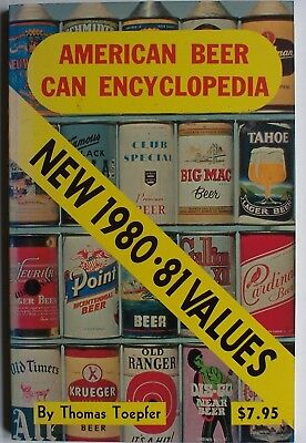 American Beer Can Encyclopedia By Thomsa Toepfer - New 1980-81 Values