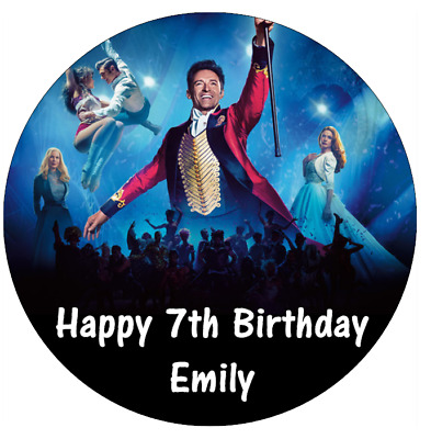 """The Greatest Showman Personalised Birthday Cake Topper Edible 7.5"""" Wafer Paper"""