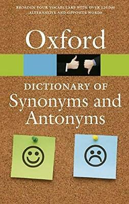 Oxford Dictionary of Synonyms and Anto by Oxford Dictionaries New Paperback Book