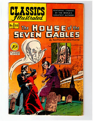 CLASSICS ILLUSTRATED Comic Book #52 HRN 53 in FN   HOUSE OF SEVEN GABLES 1st ed.
