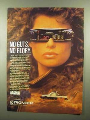 1988 Pioneer Truck Riders Car Stereo Ad - No Guts