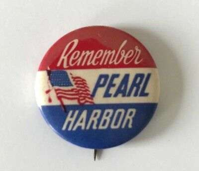 """1940s WWII REMEMBER PEARL HARBOR 1 1/4"""" Pin Pinback Button"""