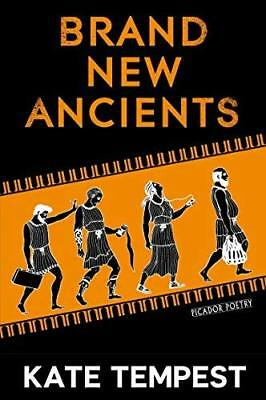 Brand New Ancients by Kate Tempest New Paperback Book
