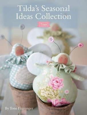 Tilda's Seasonal Ideas Collection by Tone Finnanger New Paperback Book