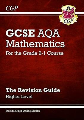 GCSE Maths AQA Revision Guide: Higher - for the  by CGP Books New Paperback Book