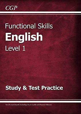 Functional Skills English Level 1 - Study & Test by CGP Books New Paperback Book