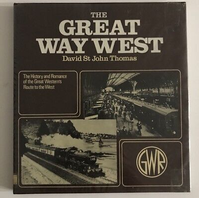 The Great Way West - David St John Thomas - GWR Hardcover Book