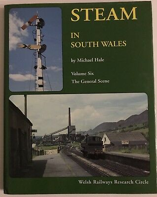 Steam In South Wales Volume 6 - Michael Hale - GWR BR - Hardcover Book