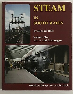 Steam In South Wales Volume 5 - Michael Hale - GWR BR - Hardcover Book