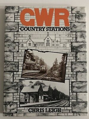 GWR Country Stations - Chris Leigh Hardcover Book