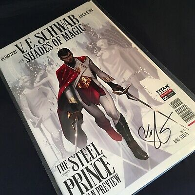 Shades of Magic - Steel Prince - V. E. Schwab - Signed Preview Comic No.0 - NEW
