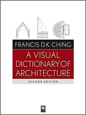 [PDF] A Visual Dictionary of Architecture 2nd Edition by Francis D. K. Ching