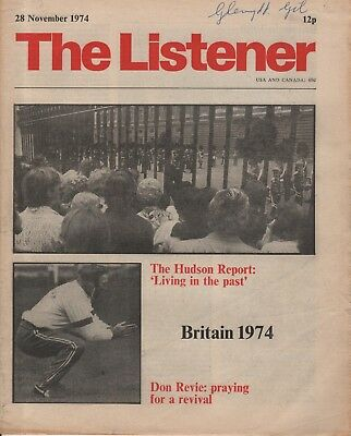 THE LISTENER (28th November 1974) DON REVIE - DAVID DIMBLEBY - THE WILDERNESSES