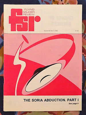FLYING SAUCER REVIEW MAGAZINE Vol 30 No.3 1985 Alien Abduction In Spain FSR UFOs