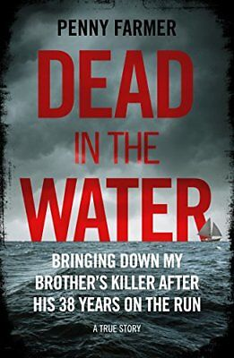 Dead In The Water by Penny Farmer New Paperback Book