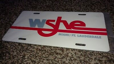 Wshe Miami Ft Lauderdale  Radio Station License Plate Aluminum Mint, New!!!