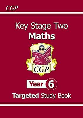 KS2 Maths Targeted Study Book - Year 6 CGP KS2  by CGP Books New Paperback Book