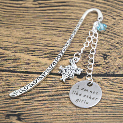 Alice in Wonderland Inspired Bookmark I am not like other girls Silver colored