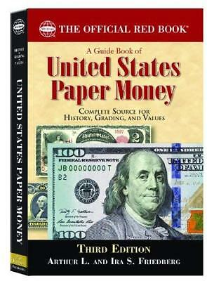 A Guide Book Of United States Paper Money by Arthur Friedberg