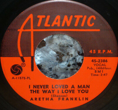 """< ARETHA FRANKLIN 1st ATLANTIC HIT """"I NEVER LOVED A MAN"""" 1967 CLEAN M- #9 45"""