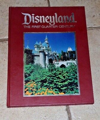 Vintage Disneyland The First Quarter Century  1979 Hardcover Unread/Photos