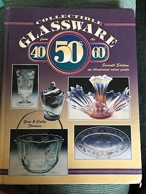 Collectible Glassware from the 40s, 50s, 60s Value Guide Gene & Cathy Florence