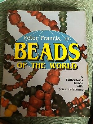 Beads of the World Collector's Guide Peter Francis Jr