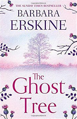 The Ghost Tree by Barbara Erskine New Hardcover Book