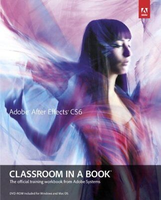 NEW Adobe After Effects CS6 Classroom in a Book by Adobe Creative Team
