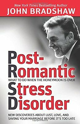 USED (VG) Post-Romantic Stress Disorder: What to Do When the Honeymoon Is Over