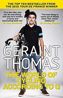 The World of Cycling According to G by Geraint Thomas New Paperback Book