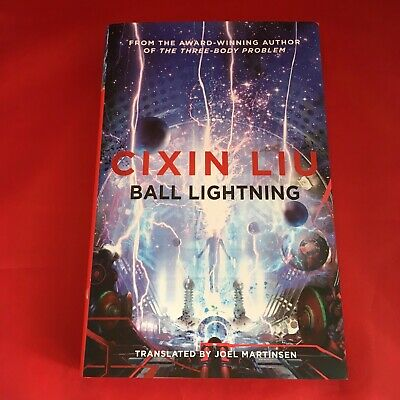 Ball Lightning - Cixin Liu - Limited Signed First 1st Edition Hardback HB - NEW