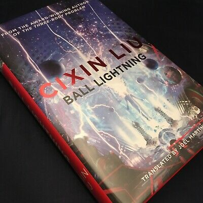 Ball Lightning - Cixin Liu - Signed Numbered First 1st Edition Hardback HB - NEW