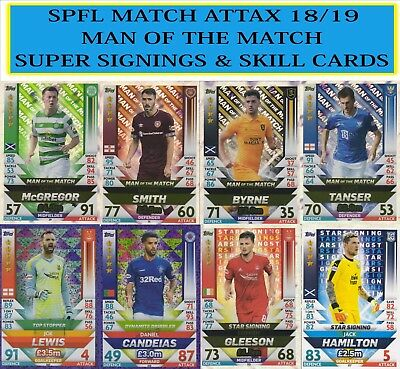 SPFL Match Attax 2018 2019 18 19 MAN OF THE MATCH / SKILL / STAR SIGNINGS CARDS