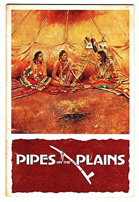 PIPES ON THE PLAINS - Robert A. Murray - 1st Edition