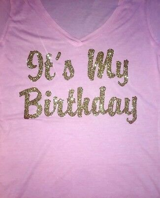 It S My Birthday Personalized Age Women S T Shirt Gold Design