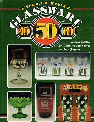 Collectible Glassware from the 40s, 50s and 60s 2nd Edition Gene Florence Book